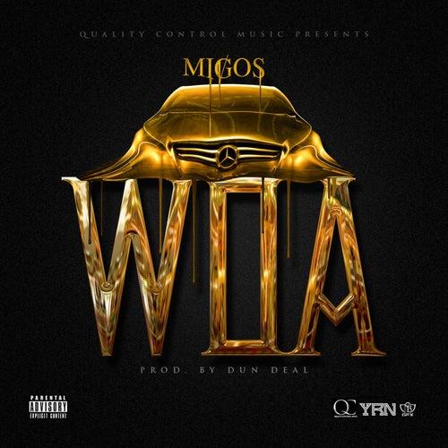 Woa by Migos