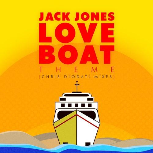 Love Boat Theme (Chris Diodati Mixes) by Jack Jones