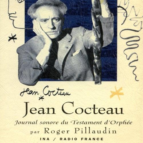 Jean Cocteau, journal sonore du Testament d'Orphée von Jean Cocteau