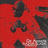 Razor Blade Autobiography by De Apostle