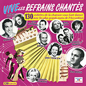 Vive les refrains chantés by Various Artists