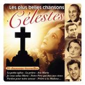 Les plus belles chansons célestes (26 chansons éternelles) by Various Artists