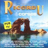 Ricordu, 25ème anniversaire: Les plus belles chansons corses by Various Artists