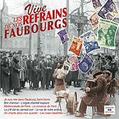 Vive les refrains de nos faubourgs by Various Artists
