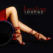 Tempting Lounge: Sensual Lounge Music Selection by Various Artists