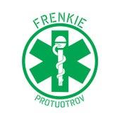 Protuotrov by Frenkie