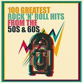 100 Greatest Rock 'n' Roll Hits from the 50s & 60s von Various Artists