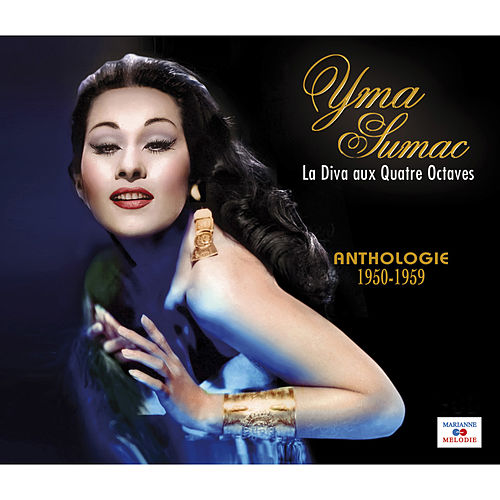La diva aux quatre octaves (Anthologie, 1950-1959) by Yma Sumac