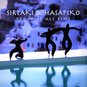 Sirtaki and Hasapiko: Top 10 of All Times by Various Artists