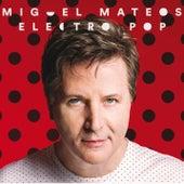 Electropop by Miguel Mateos
