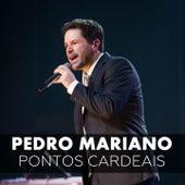 Pontos Cardeais (Ao Vivo) by Pedro Mariano