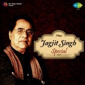 Jagjit Singh Special by Jagjit Singh