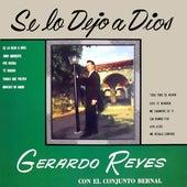 Se Lo Dejo a Dios by Gerardo Reyes