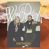 Faithful EP by Woodpigeon