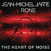 The Heart of Noise, Pt. 2 by Jean-Michel Jarre