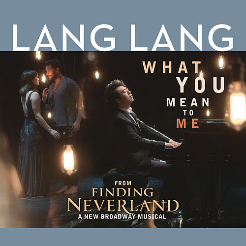 What You Mean to Me by Lang Lang