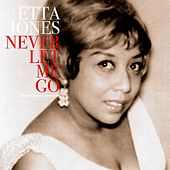 Never Let Me Go - Essential Love Ballads by Etta Jones