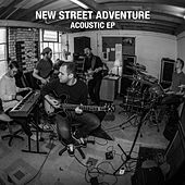Acoustic E.P by New Street Adventure