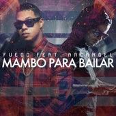 Mambo Para Bailar (feat. Arcangel) by Fuego