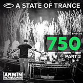 A State Of Trance Episiode 750, Part. 2 von Various Artists