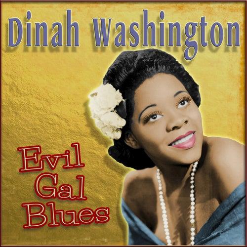 Evil Gal Blues by Dinah Washington