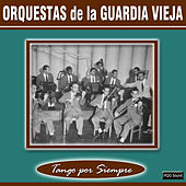 Orquestas de la Guardia Vieja by Various Artists
