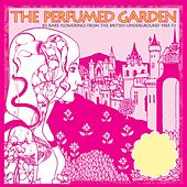 The Perfumed Garden: 80 Rare Flowerings From The British Underground 1965-73 von Various Artists
