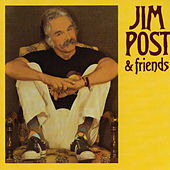 Jim Post & Friends by Jim Post