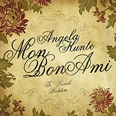 Mon Bon Ami (Ti' Punch Riddim) - Single by Angela Hunte