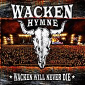 Wacken Hymne 2011 by Various Artists