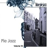 Pie Jazz, Vol. 10 by Various Artists