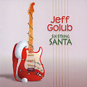 Six String Santa by Jeff Golub