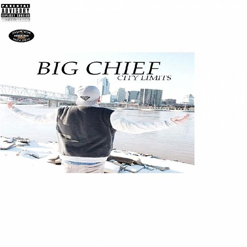 City Limits by Big Chief