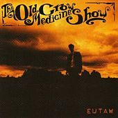 Eutaw by Old Crow Medicine Show