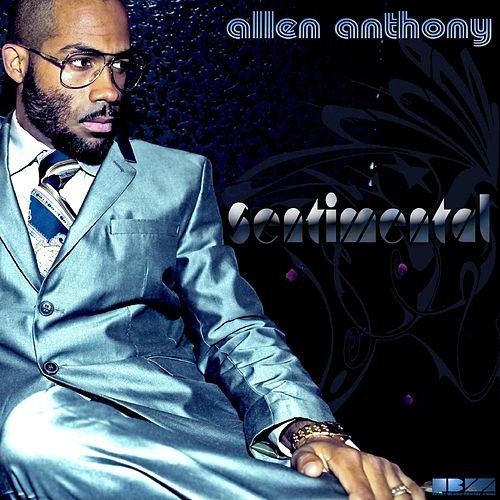 Sentimental by Allen Anthony