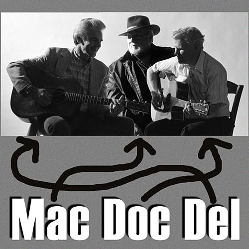 Mac, Doc, & Del by Mac Wiseman