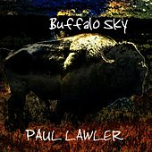 Buffalo Sky by Paul Lawler