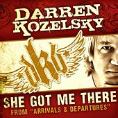 She Got Me There - Single by Darren Kozelsky