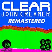 Clear by John Creamer