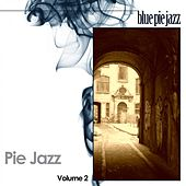Pie Jazz, Vol. 2 by Various Artists