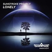 Lonely (Radio Edit) by Sunstroke Project