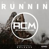 Runnin by Edwin