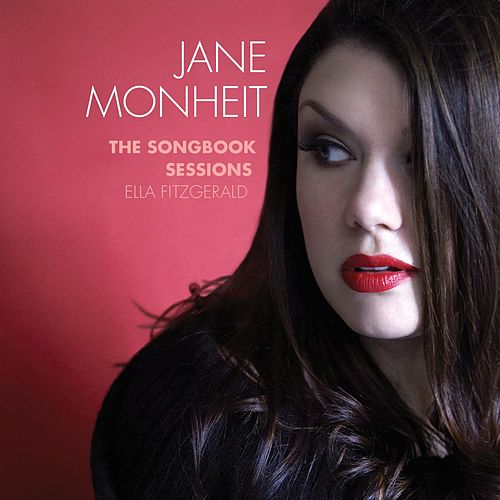 The Songbook Sessions: Ella Fitzgerald by Jane Monheit