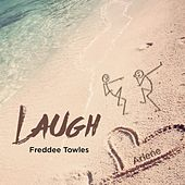 Laugh (feat. The Funk) by Freddee T.