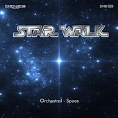 Star Walk (Orchestral Space Soundtrack) by Various Artists