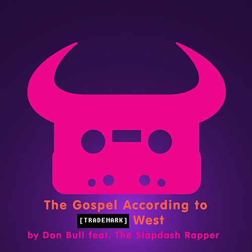 The Gospel According to Trademark West by Dan Bull