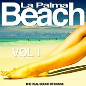 La Palma Beach, Vol. 1 (The Real Sound of House) by Various Artists