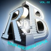 R 'n' B: Raw and Beautiful, Vol. 2 by Various Artists