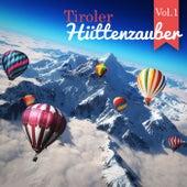 Tiroler Hüttenzauber, Vol. 1 by Various Artists