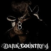 Dark Country 4 by Various Artists